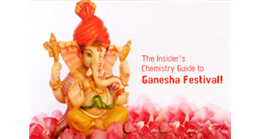 The Insider's Chemistry Guide to Ganesha Festival!